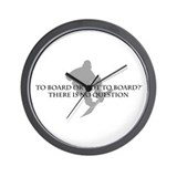 To Board Or Not To Board Wall Clock