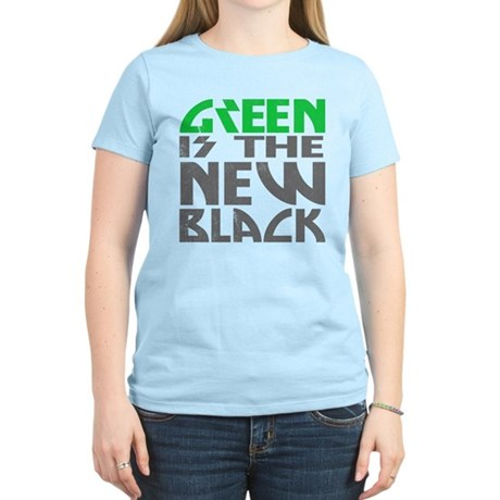 Green is the New Black Womens Light T-Shirt