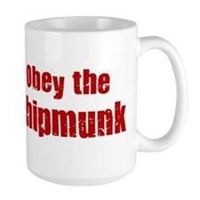 Obey the Chipmunk Mug