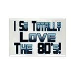 Love The 80's Rectangle Magnet (10 pack)