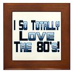 Love The 80's Framed Tile