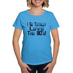 Love The 80's Women's Dark T-Shirt