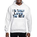 Love The 80's Hooded Sweatshirt