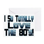 Love The 80's Greeting Card