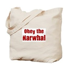 Obey the Narwhal Tote Bag
