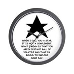 When I Call You A Star Wall Clock
