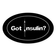 Got Insulin? Diabetic oval sticker