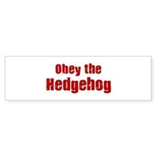 Obey the Hedgehog Bumper Bumper Sticker