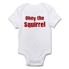 Obey the Squirrel Infant Bodysuit