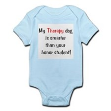 My Therapy Dog is Smarter Infant Bodysuit