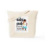 Baby Snob Tote Bag