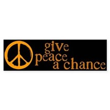 Give Peace a Chance - Orange Bumper Bumper Sticker