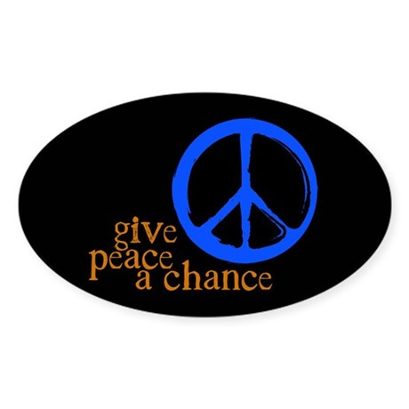 Give Peace a Chance - Blue & Orange Oval Sticker