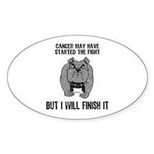 Cancer Started the Fight Oval Decal