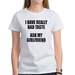 BAD TASTE Women's T-Shirt