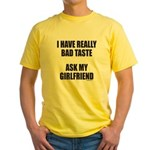 BAD TASTE Yellow T-Shirt