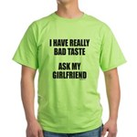 BAD TASTE Green T-Shirt
