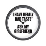 BAD TASTE Wall Clock