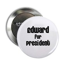 "Edward for President 2.25"" Button (10 pack)"