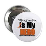 "Leukemia Hero (Grandson) 2.25"" Button (10 pack)"