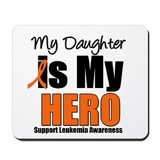 Leukemia Hero (Daughter) Mousepad