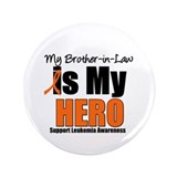 "Leukemia Hero (BIL) 3.5"" Button"