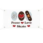 Peace Love Skate Skateboard Banner