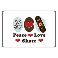 Peace Love Skate Skateboard Banner