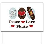 Peace Love Skate Skateboard Yard Sign