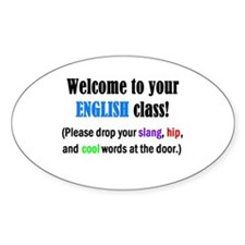 WELCOME to ENGLISH Please Lea Oval Decal