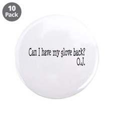 "Can I Have My Glove Back 3.5"" Button (10 pack)"