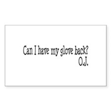 Can I Have My Glove Back Rectangle Decal