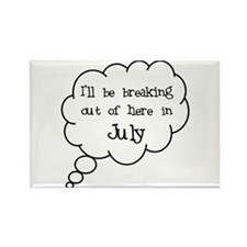 """Breaking Out July"" Rectangle Magnet"
