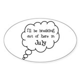 """Breaking Out July"" Oval Decal"