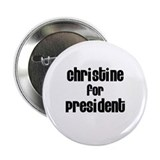 "Christine for President 2.25"" Button (100 pack)"