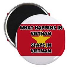 What Happens In VIETNAM Stays There Magnet