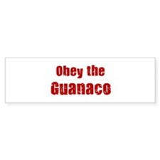 Obey the Guanaco Bumper Bumper Sticker
