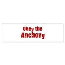 Obey the Anchovy Bumper Sticker (50 pk)