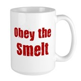 Obey the Smelt Mug