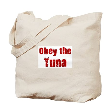 Obey the Tuna Tote Bag