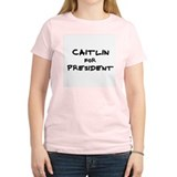 Caitlin for President Women's Pink T-Shirt