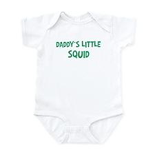 Daddys little Squid Infant Bodysuit