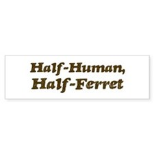 Half-Ferret Bumper Sticker (50 pk)