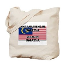 What Happens In MALAYSIA Stays There Tote Bag