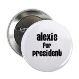 "Alexis for President 2.25"" Button (10 pack)"
