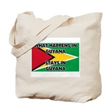 What Happens In GUYANA Stays There Tote Bag