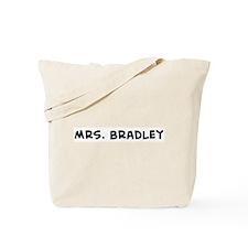 Mrs. Bradley Tote Bag