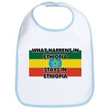 What Happens In ETHIOPIA Stays There Bib