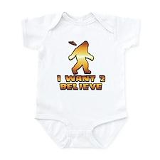 I Want 2 Believe Bigfoot 1 Infant Bodysuit