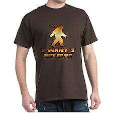 I Want 2 Believe Bigfoot 1 T-Shirt